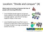 localism divide and conquer 4