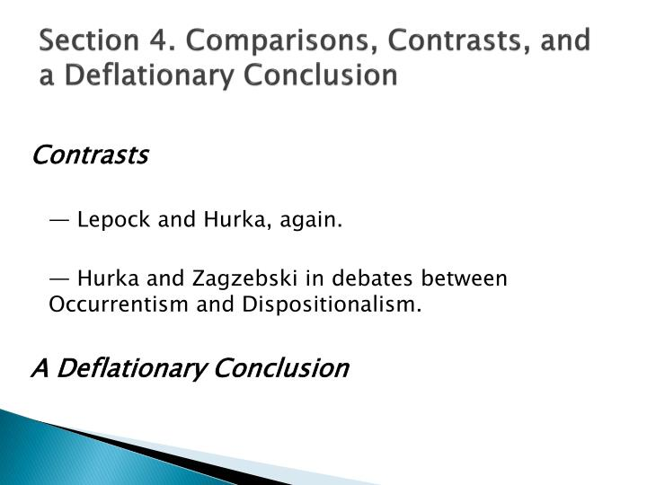 Section 4. Comparisons, Contrasts, and a Deflationary Conclusion