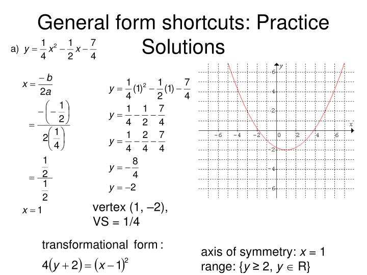 General form shortcuts: Practice Solutions
