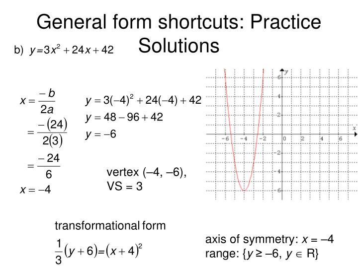General form shortcuts: Practice