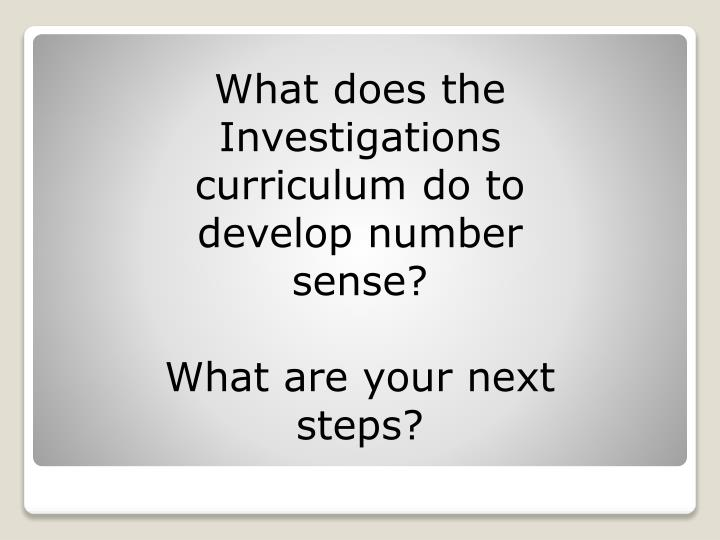What does the Investigations curriculum do to develop number sense?