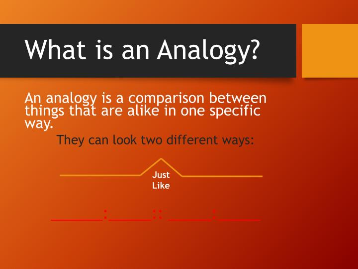 What is an analogy