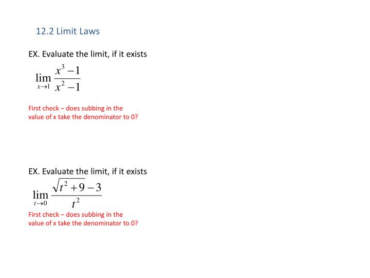 EX. Evaluate the limit, if it exists
