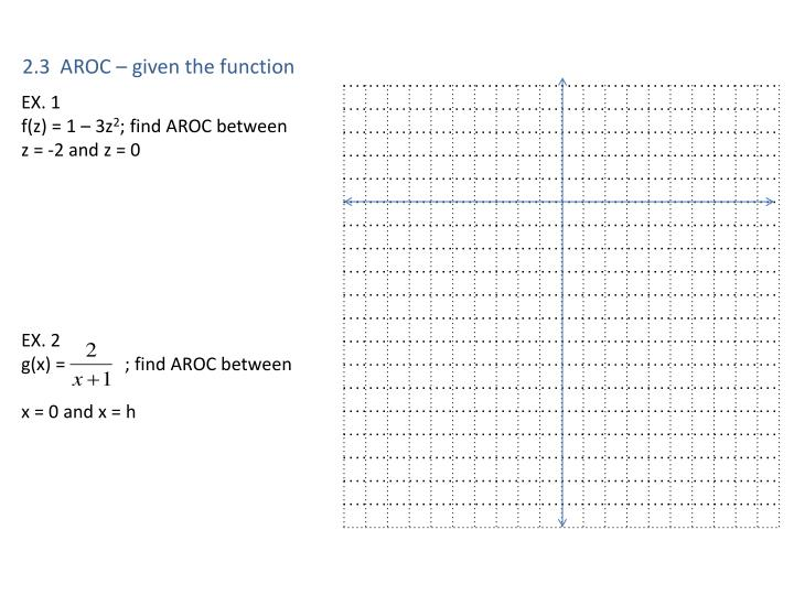 2.3  AROC – given the function