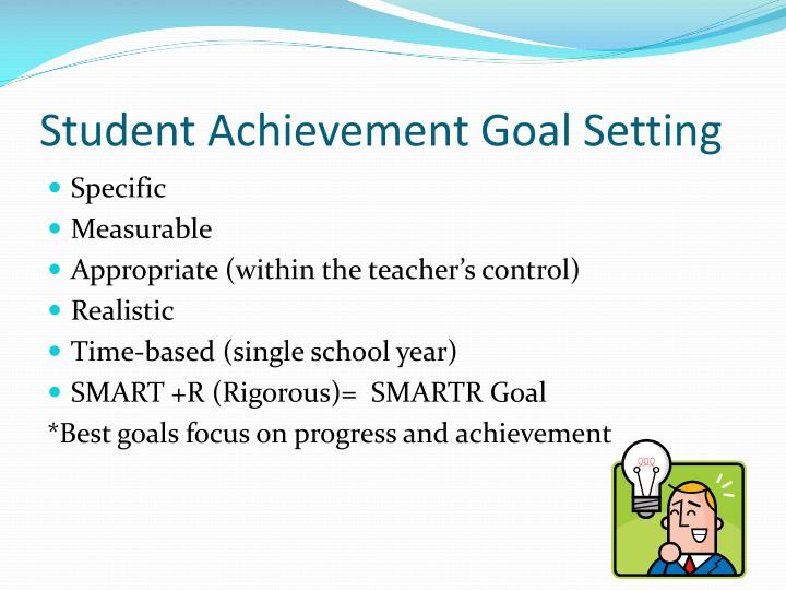 Student Achievement Goal Setting