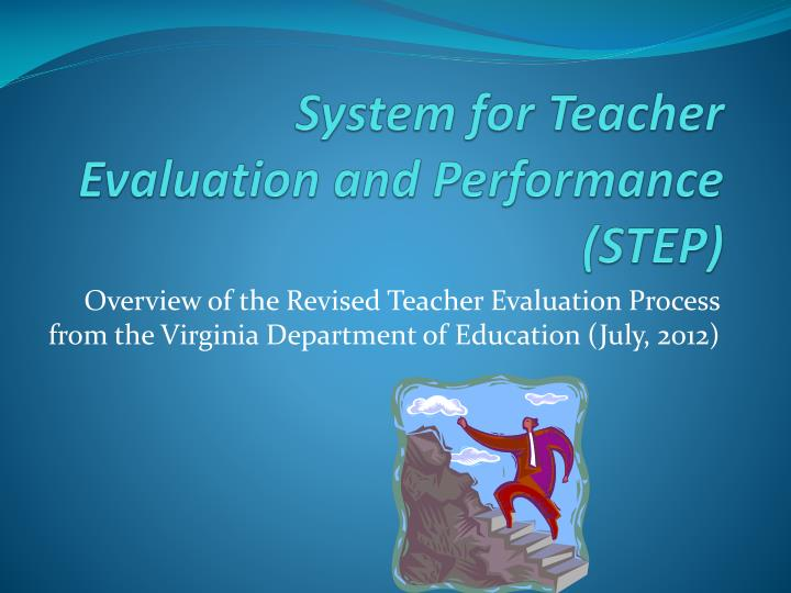 System for teacher evaluation and performance step