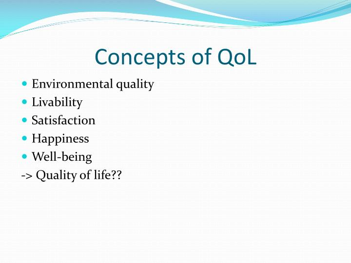 Concepts of qol