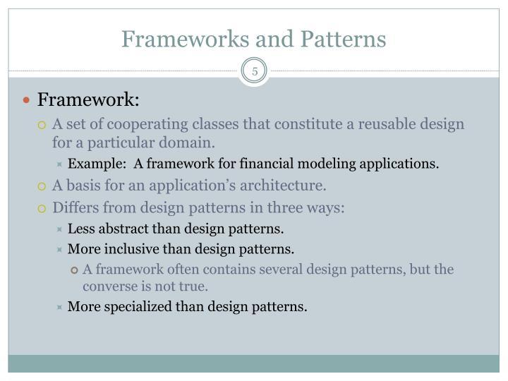 Frameworks and Patterns