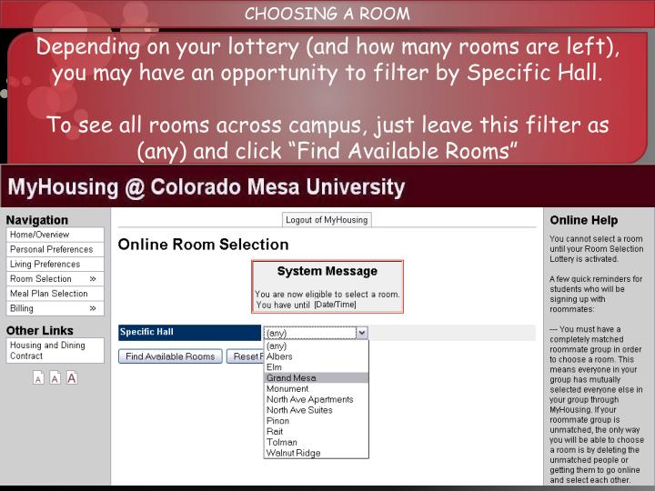 CHOOSING A ROOM
