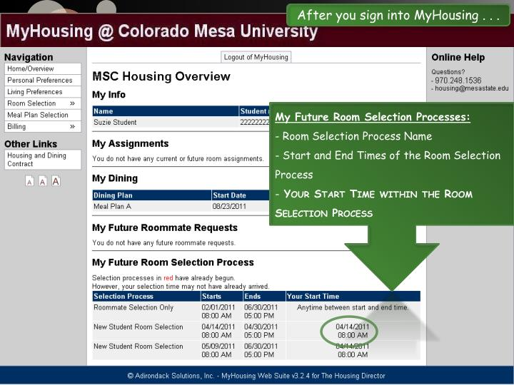 After you sign into MyHousing . . .