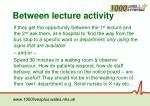 between lecture activity