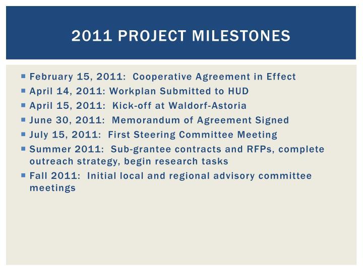 2011 project milestones