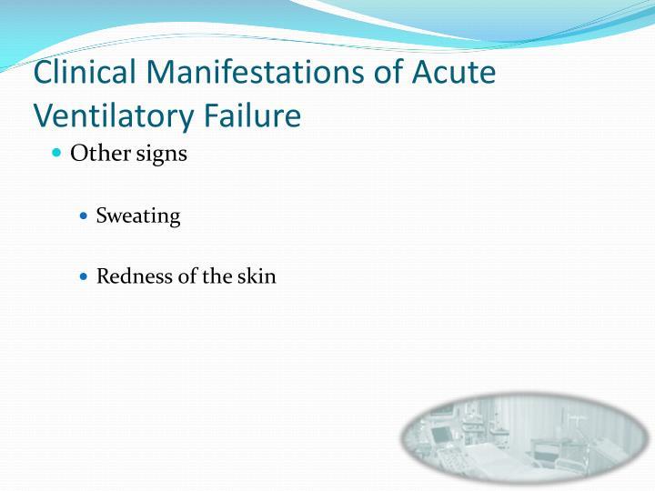 Clinical Manifestations of Acute Ventilatory Failure