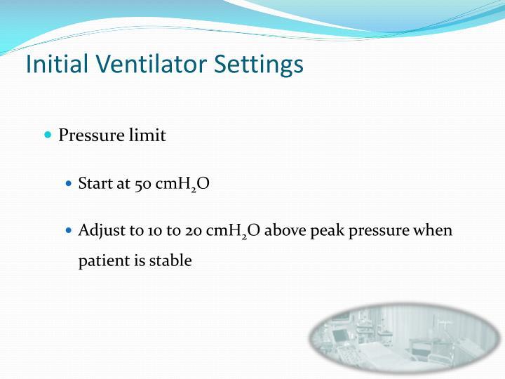 Initial Ventilator Settings
