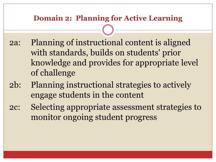 Domain 2:  Planning for Active Learning