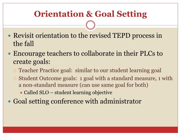 Orientation & Goal Setting