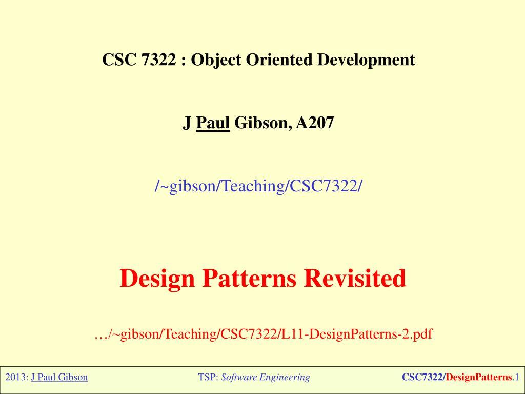 Ppt Csc 7322 Object Oriented Development J Paul Gibson A207 Gibson Teaching Csc7322 Powerpoint Presentation Id 2053104