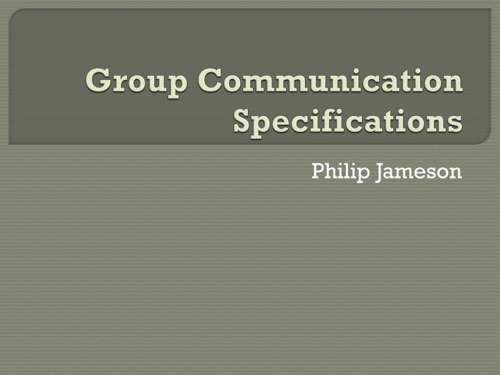 group communication specifications n.