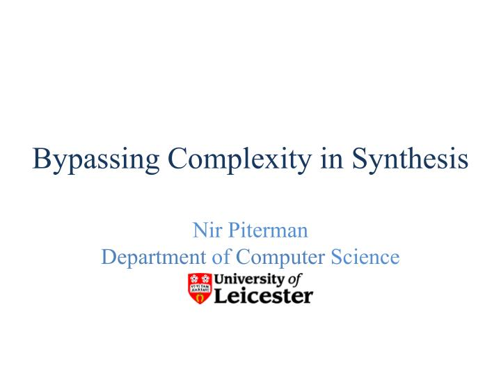 bypassing complexity in synthesis n.