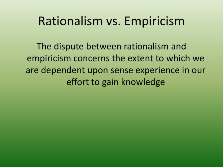 rationalism vs empiricism