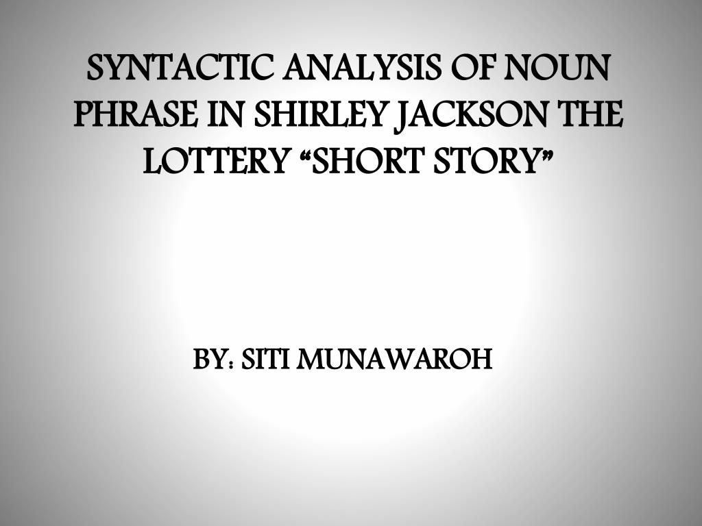 the analysis of the lottery by shirley jackson