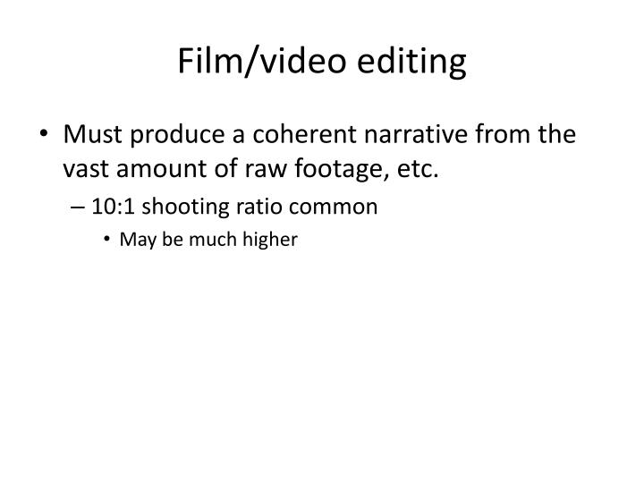 Film/video editing