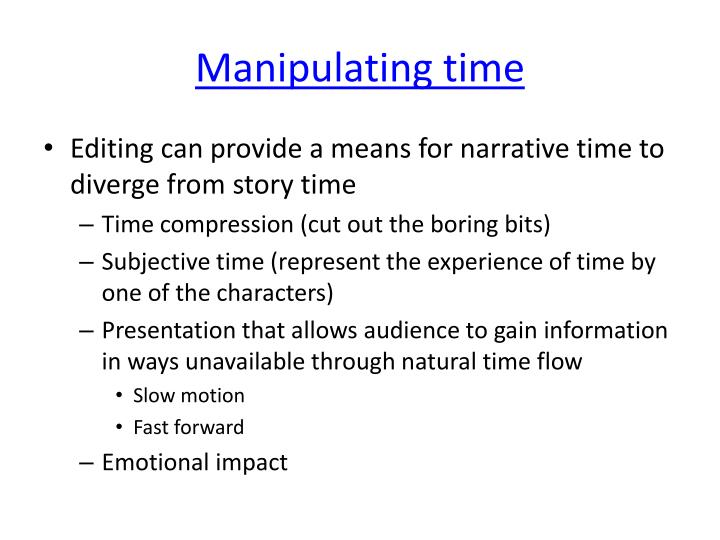 Manipulating time