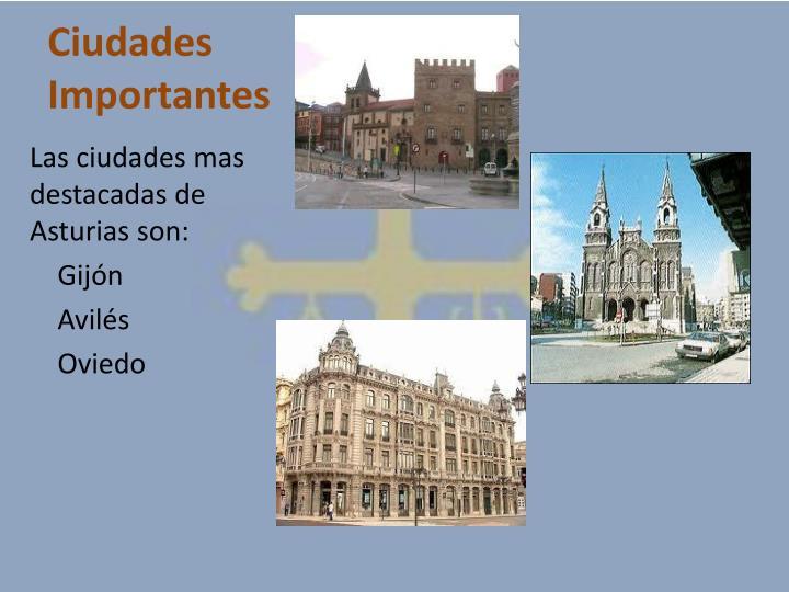 Ciudades Importantes
