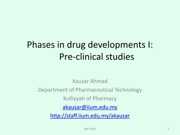 Phases in drug developments i pre clinical studies