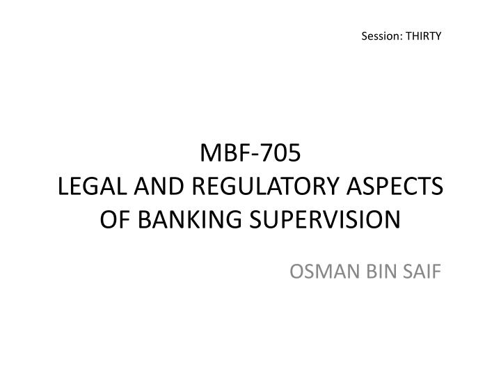 mbf 705 legal and regulatory aspects of banking supervision n.