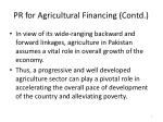 pr for agricultural financing contd