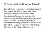 pr for agricultural financing contd7