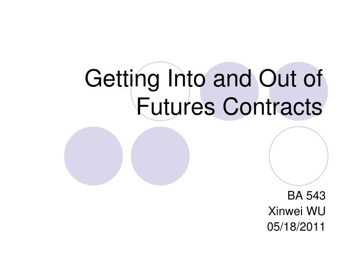getting into and out of futures contracts n.