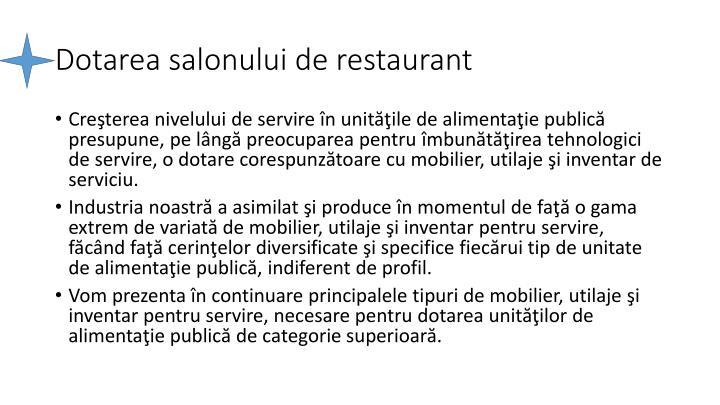 Dotarea salonului de restaurant