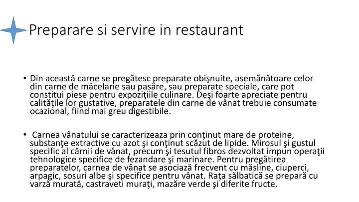 Preparare si servire in restaurant