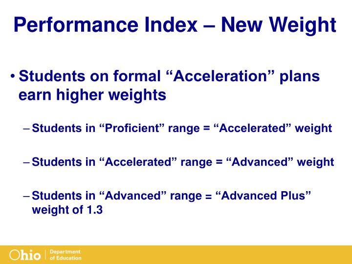 Performance Index – New Weight