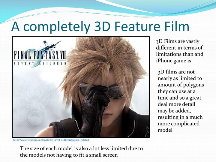 A completely 3D Feature Film