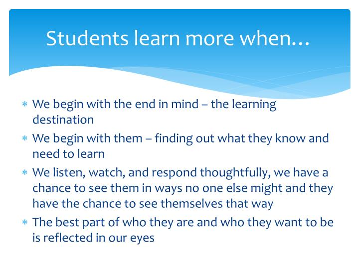 Students learn more when
