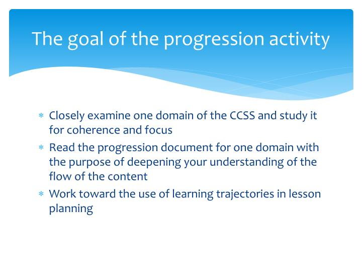 The goal of the progression activity