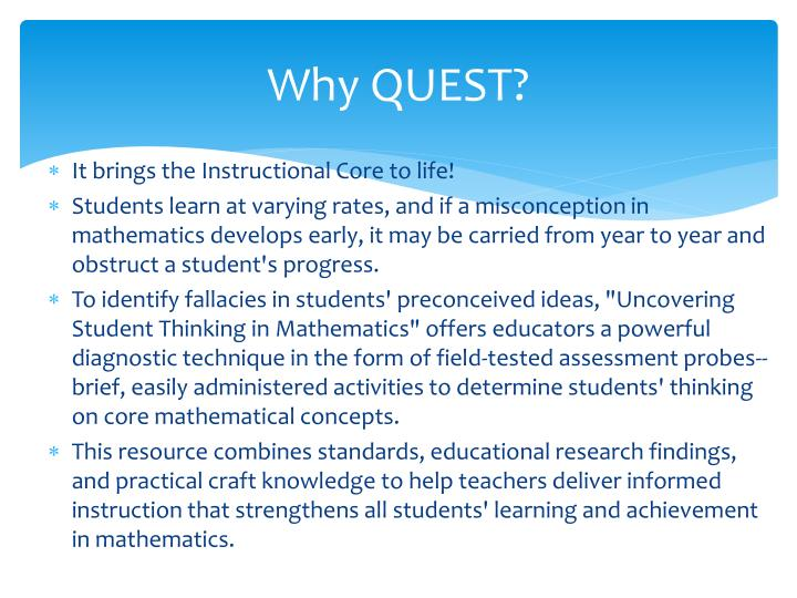 Why QUEST?