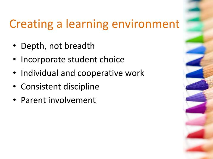 Creating a learning environment
