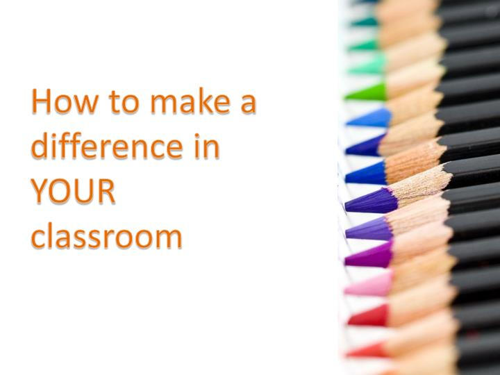 How to make a difference in