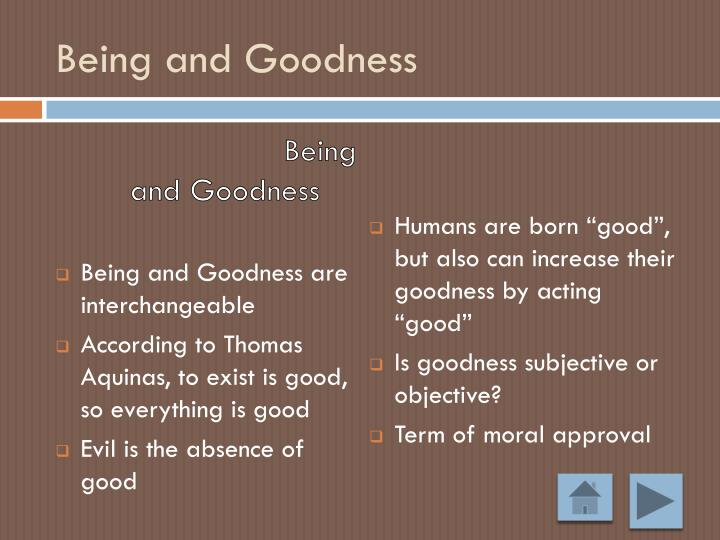 Being and Goodness