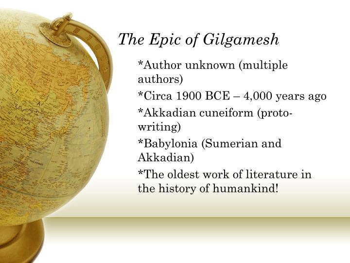 an analysis of the sumerian epic of gilgamesh The main character in the book the epic of gilgamesh, is gilgamesh himself in the beginning of the book one realizes that gilgamesh is an arrogant person gilgamesh is full of himself and abuses his rights as king.