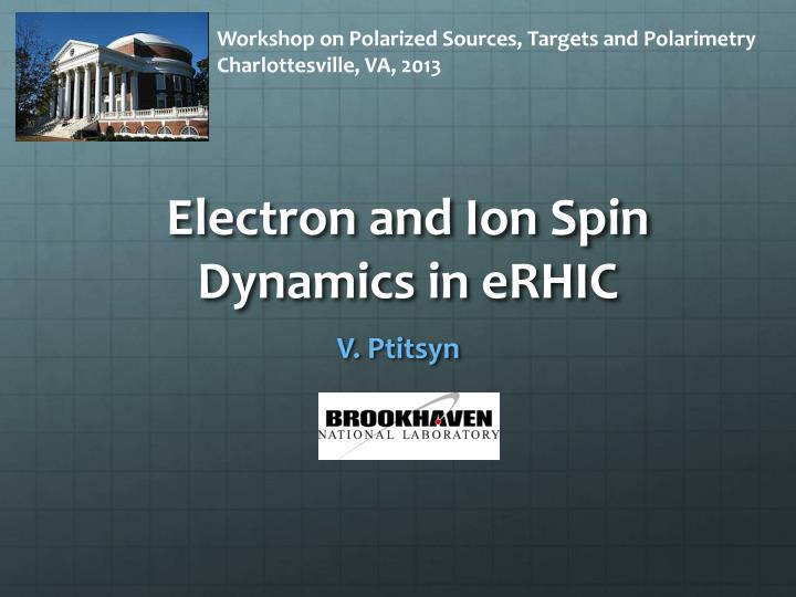 electron and ion spin dynamics in erhic n.