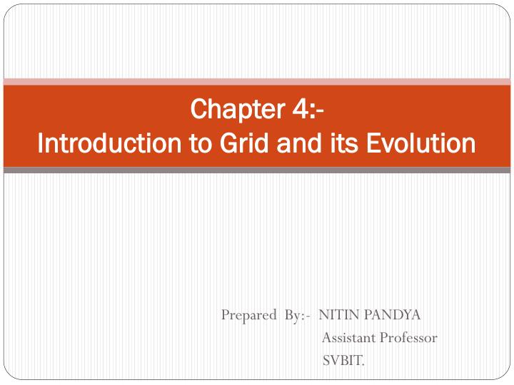 chapter 4 introduction to grid and its evolution n.