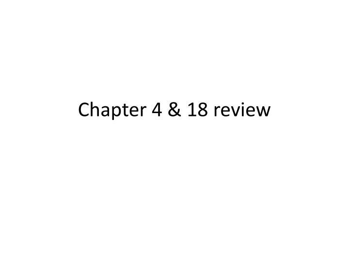 Chapter 4 18 review