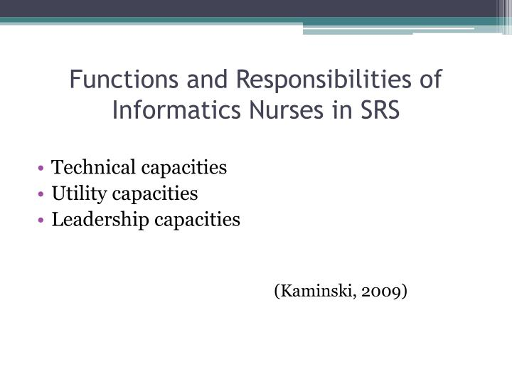 Functions and Responsibilities of Informatics Nurses in SRS