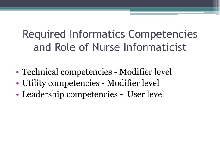 Required Informatics