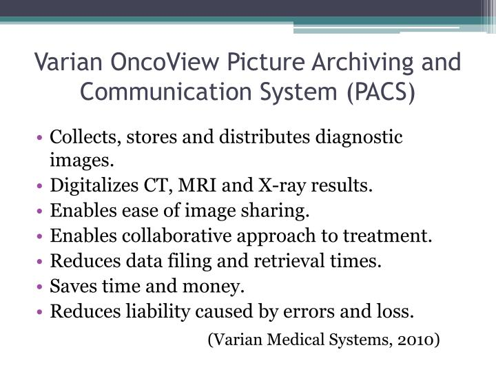Varian OncoView Picture Archiving and Communication System (PACS)